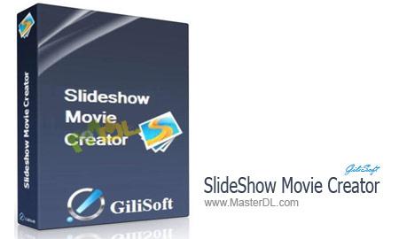 GiliSoft-SlideShow-Movie-Creator